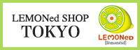 LEMONeD SHOP 東京店